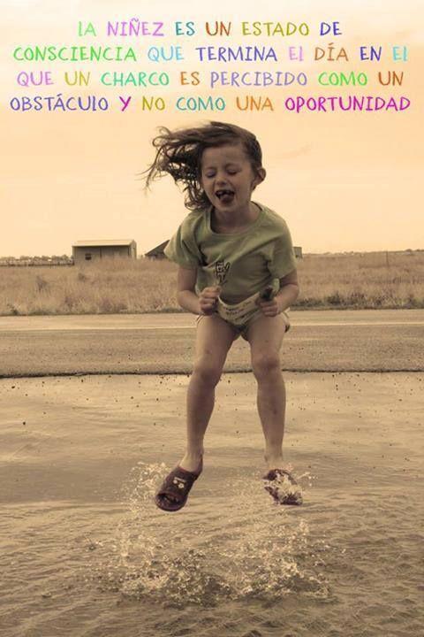 La Niñez Es Un Estado De Conciencia Imagen Con Frases