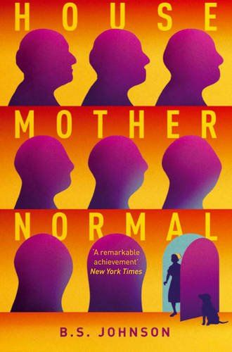 House Mother Normal by B. S. Johnson, cover by La Boca Design Studio, London