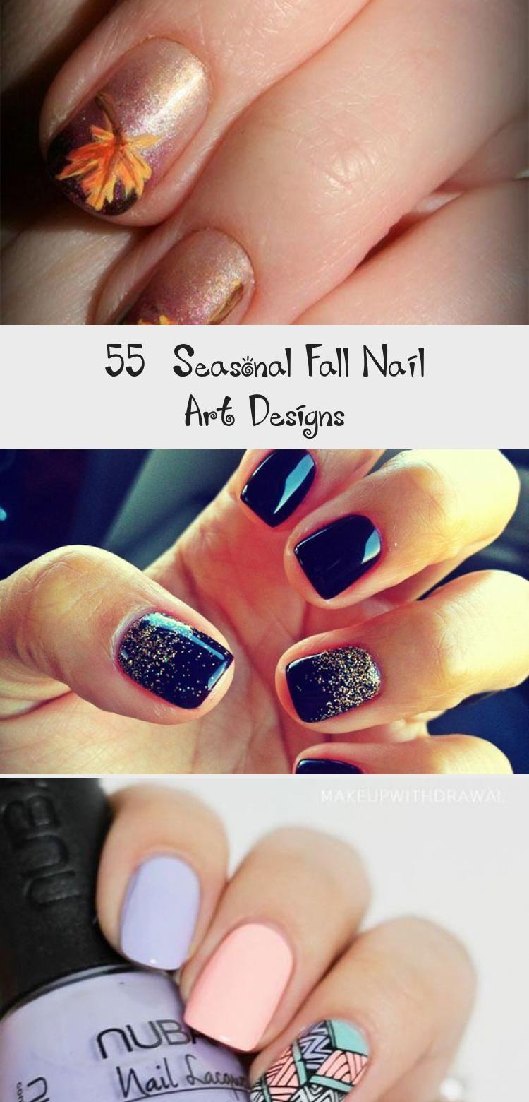 Photo of 55  Seasonal Fall Nail Art Designs – Nail Art