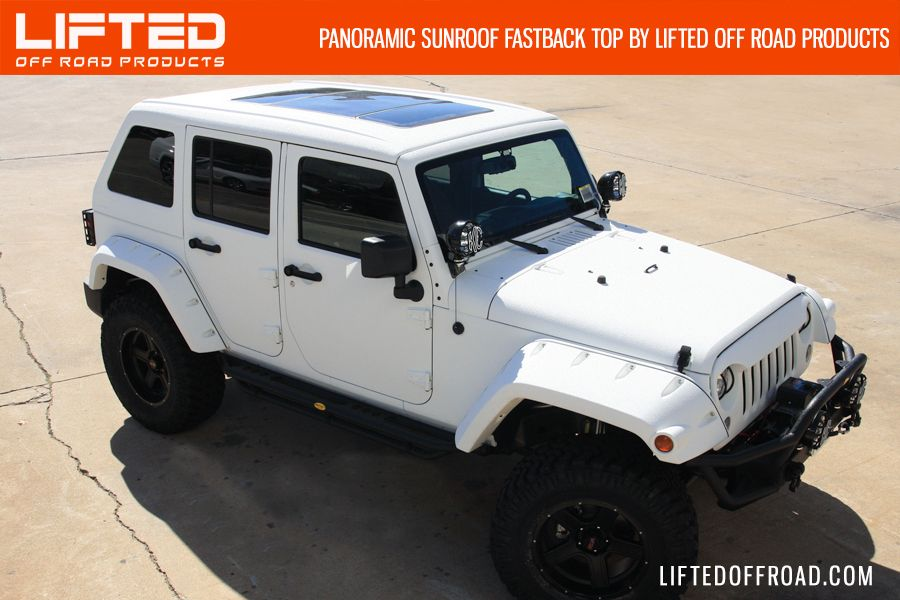 The Panoramic Sunroof Fastback Top By Lifted Off Road Products Www