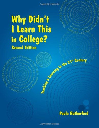 Why Didn U0026 39 T I Learn This In College  Second Edition  Paula