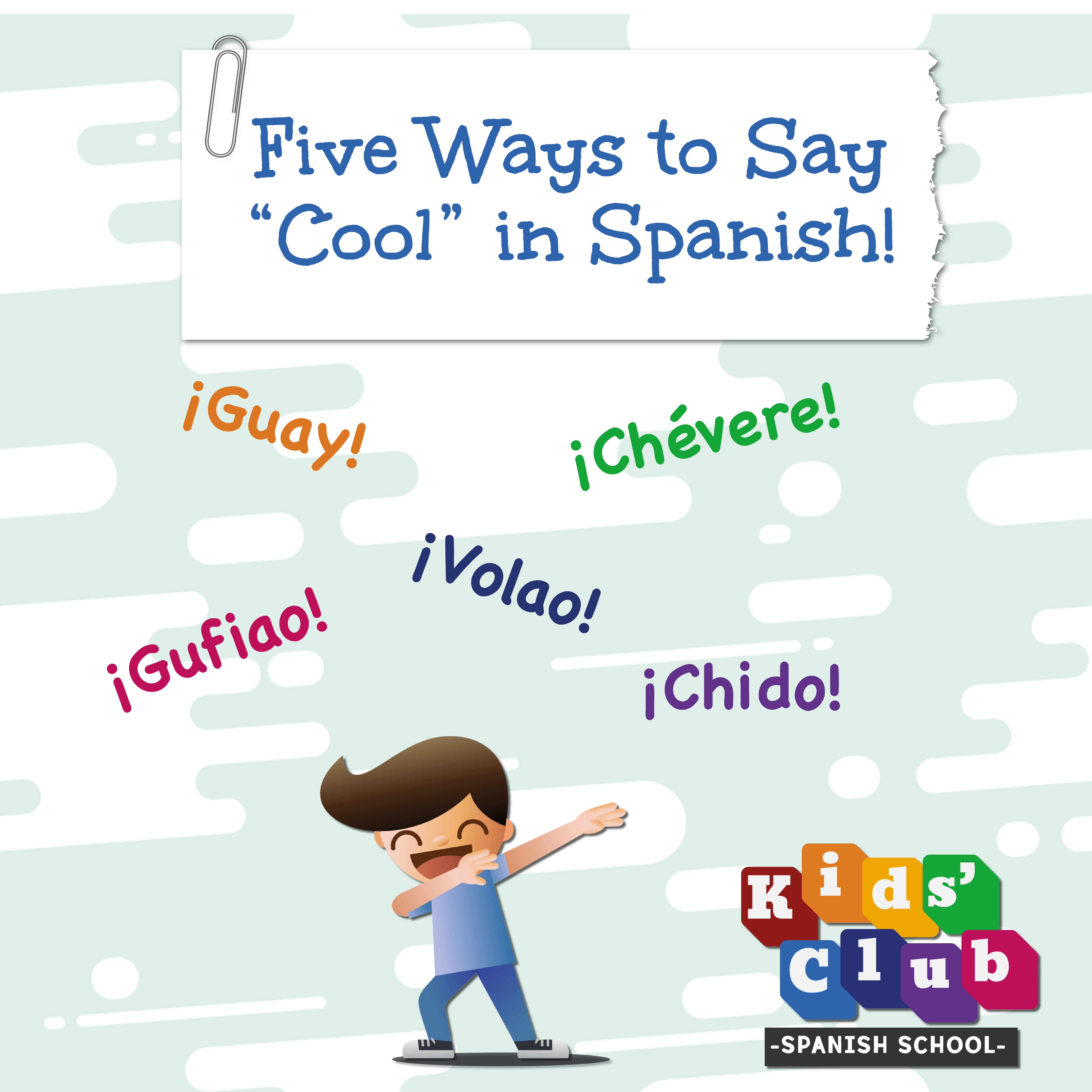 5 Ways To Say Cool In Spanish Guay In Spain