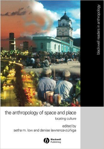 The Anthropology of space and place : locating culture.