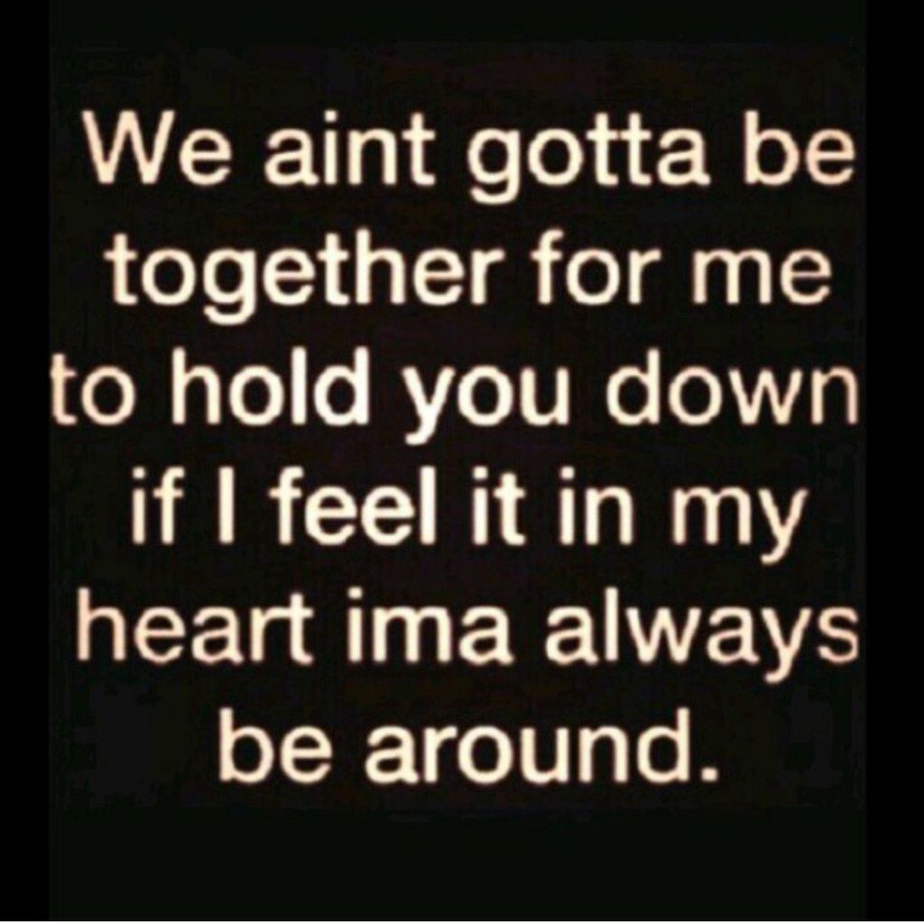 Just As Long As You Holding Me Down As Well Too Me Quotes Quotes Love Me Quotes
