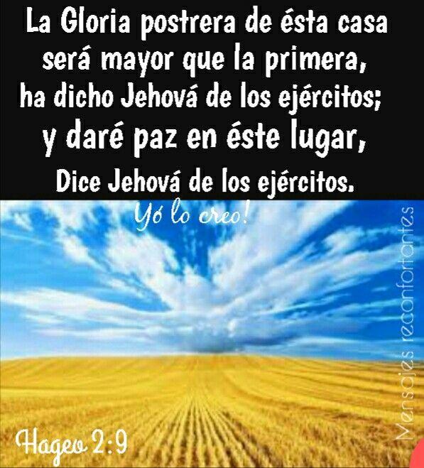 9 La Gloria Postrera De Esta Casa Será Mayor Que La Primera Ha Dicho Jehová De Los Ejércitos Y Daré Paz E Frases De Salmos Citas De La Biblia Foto Para Wasap