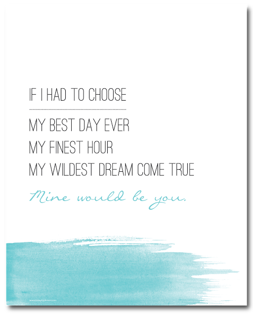 Mine Would Be You, Blake Shelton. Free Printable. kasey A. johnson design: Free Printable - Mine Would Be You #kjdesign