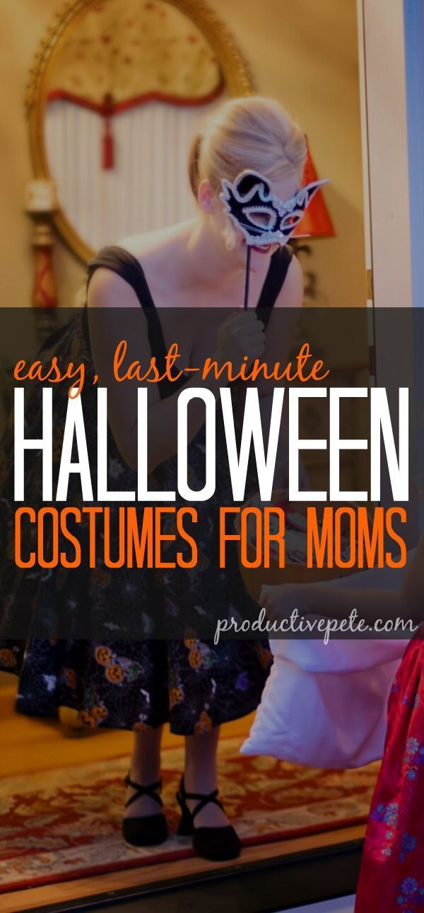Last Minute Halloween Costumes for Busy Moms Halloween Ideas for