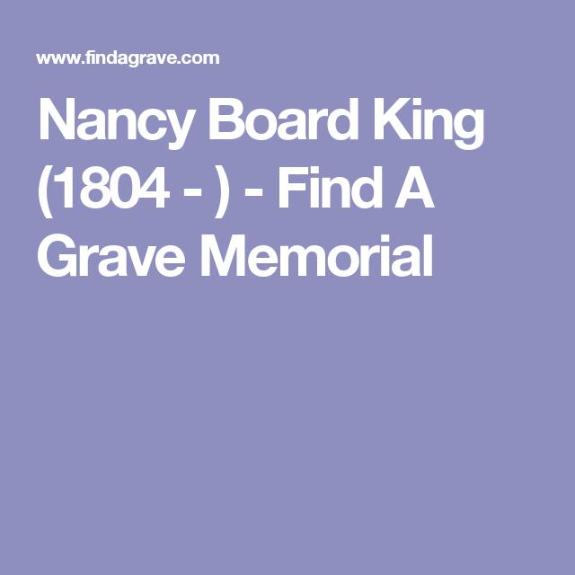 Nancy Board King (1804 - ) - Find A Grave Memorial