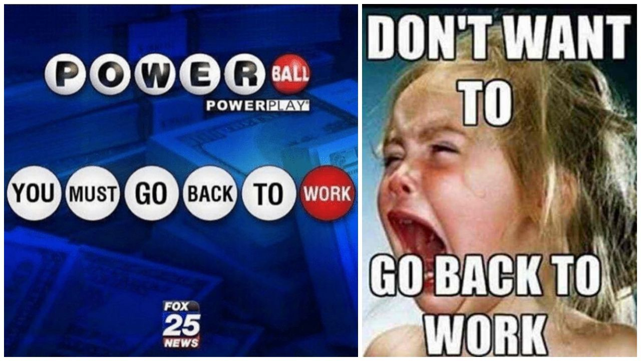 21 Funny Back To Work Memes Make That First Day Back Less Dreadful Work Memes Vacation Humor Back To Work Humour