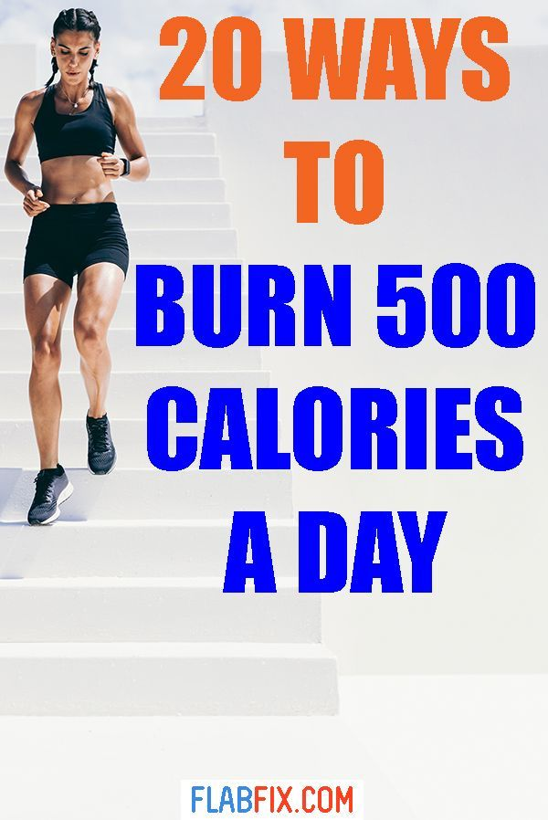 20 Ways To Burn 500 Calories A Day - Flab Fix in 2020 ...