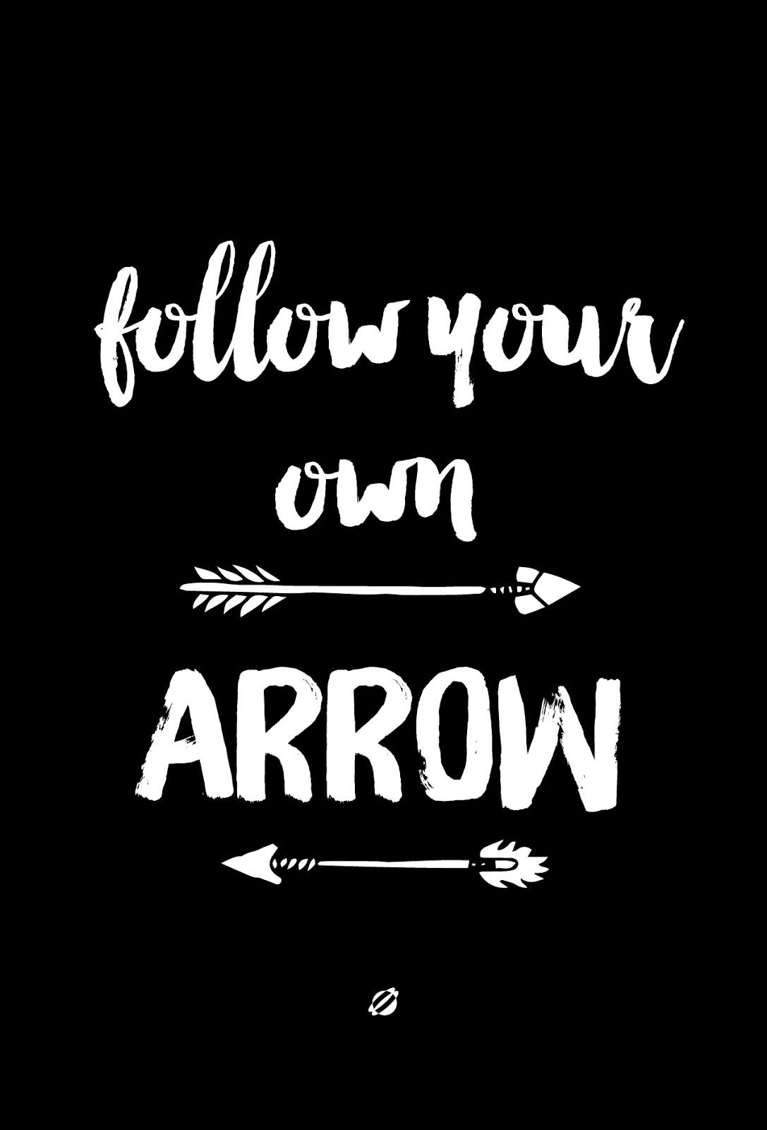 Lostbumblebee Follow Your Own Arrow Archery Quotes Quotes Arrow Quote