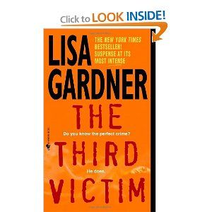 The Third Victim Lisa Gardner 9780553578683 Amazon Com