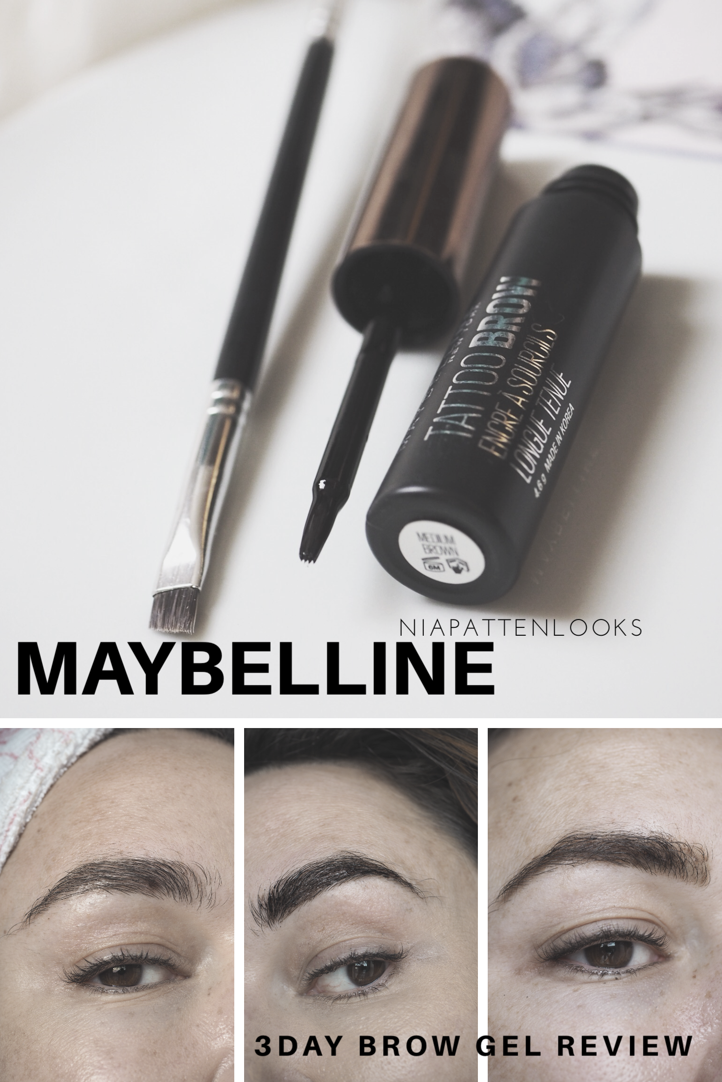 NiaPattenLooks Maybelline tattoo, Maybelline brows, Brow