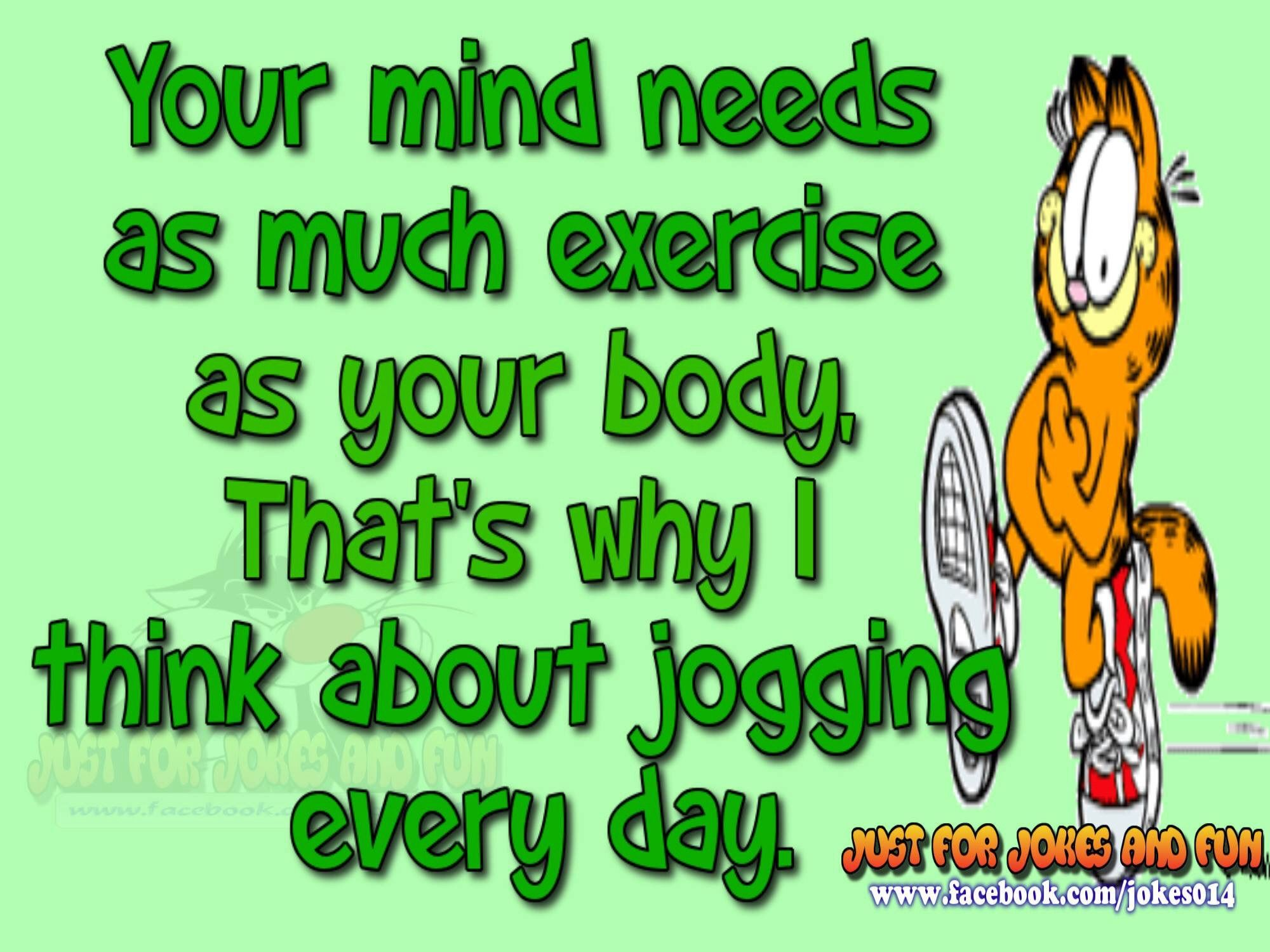 Your mind needs as much exercise as ...