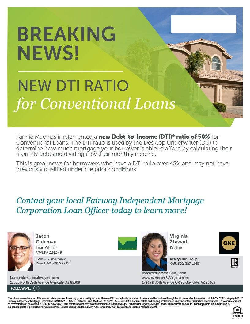 New Dti Ratio For Conventional Loans Conventional Loan Underwriting Real Estate Flyers