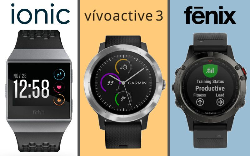 Fitbit Ionic Vs Garmin Vivoactive 3 Vs Garmin Fenix 5 365 Days