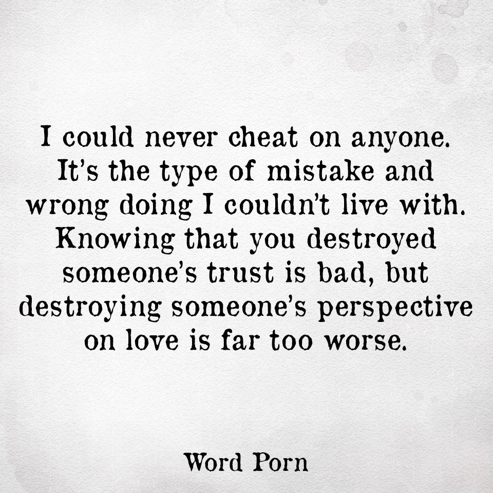 Cheating On Someone You Love Quotes: It Amazes Me That Anyone Would Be So Selfish To Cheat On