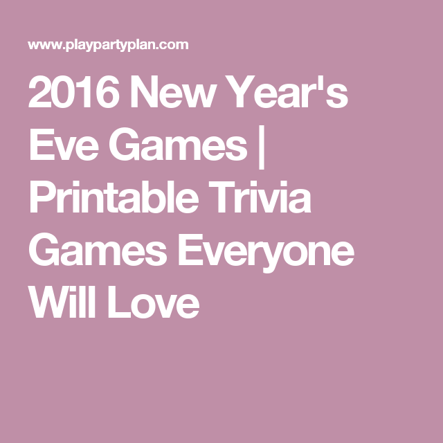 Free Printable 2019 Trivia Games for New Year's Eve - Play Party Plan   New years eve games, New ...