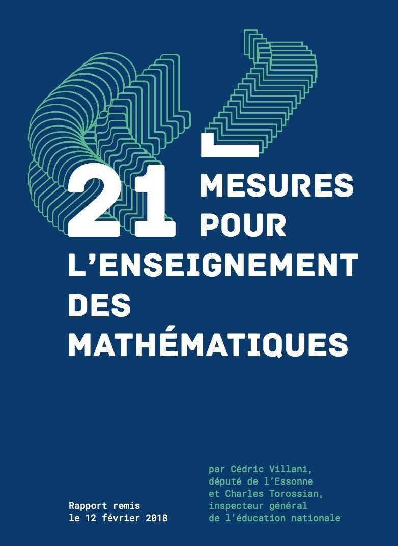 Il Est Ici Rapport Villani 21 Mesures Pour L Enseignement Des Mathematiques Pedagogie Technologie Math Education Psychology