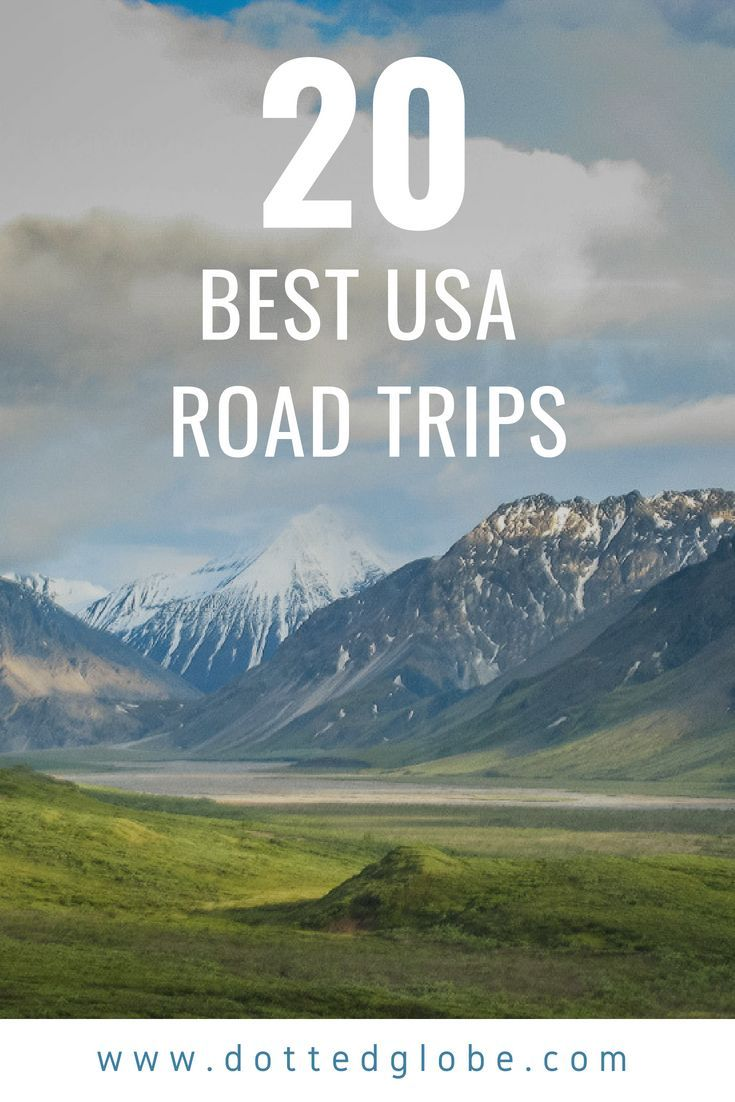 20 Best American Road Trips that will make your jaw drop