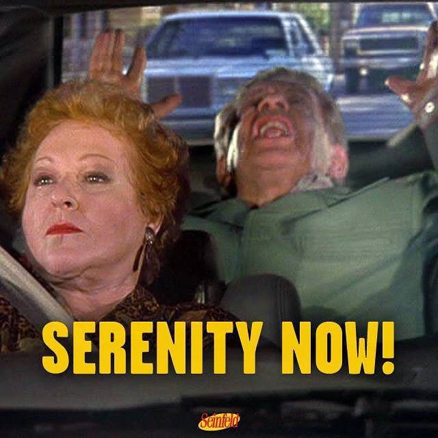 "The Serenity Now"" is on #Seinfeld tonight! 