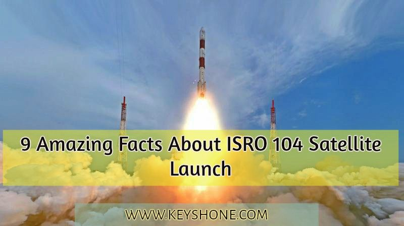 9 Amazing Facts About Isro 104 Satellite Launch Fun Facts Satellites Facts
