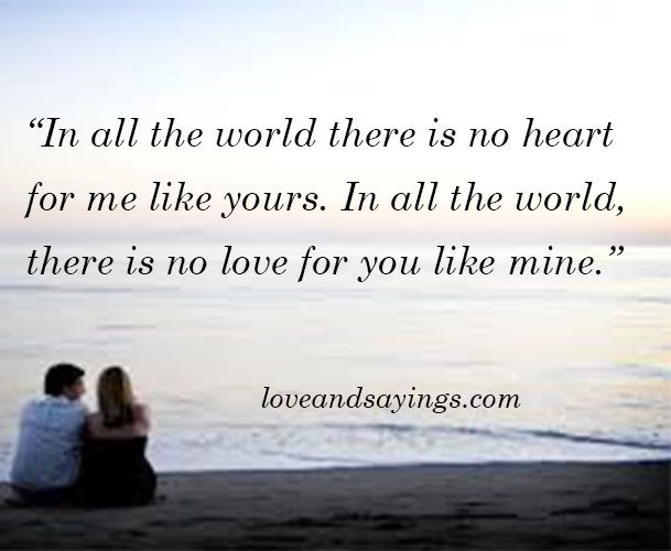 No Heart And No Love Like Ours Love Like Love Quotes