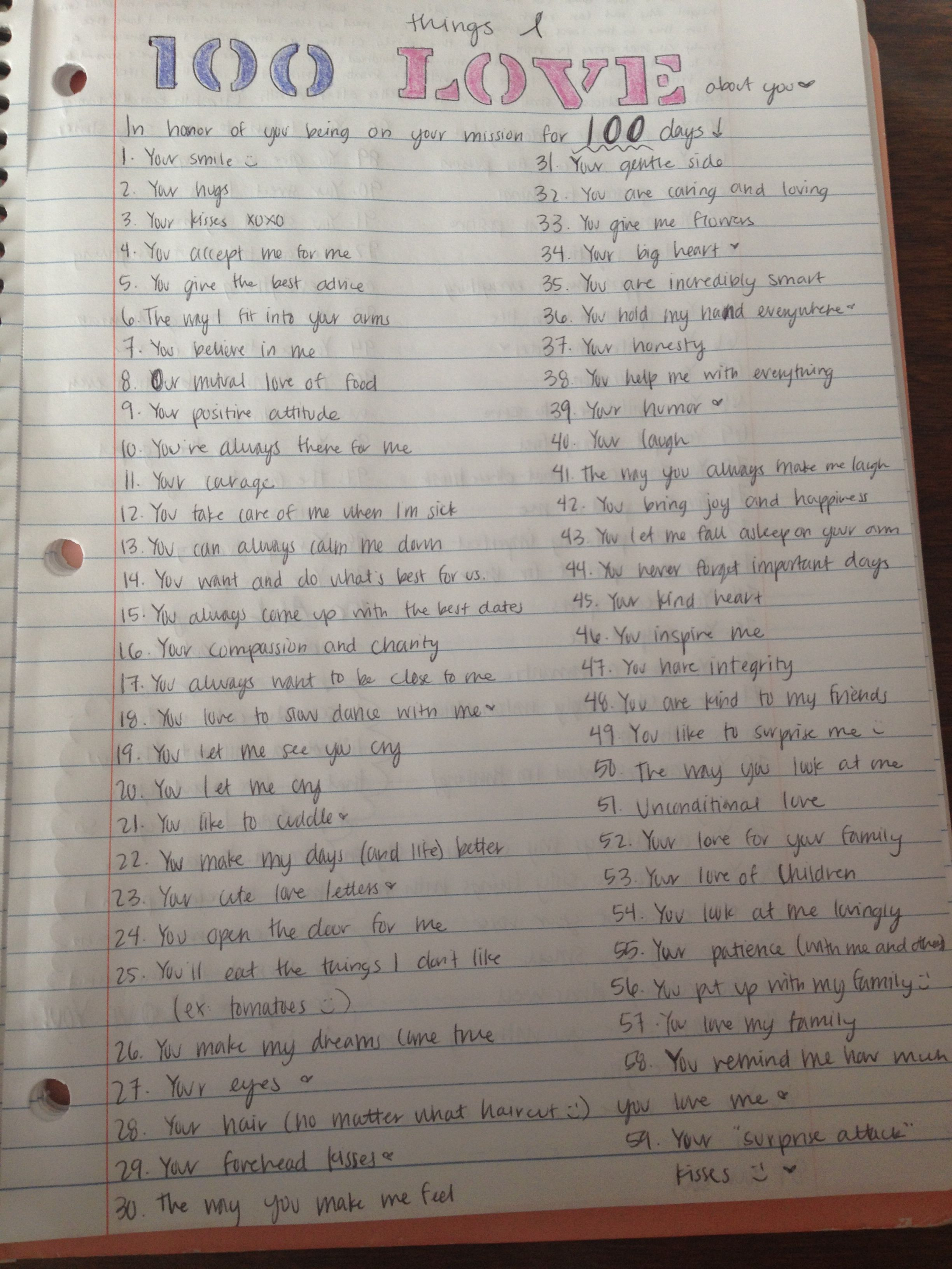 """100 Things I Love About You"" - LDS Missionary, been out for 100 days letter. #missionarygirlfriend"