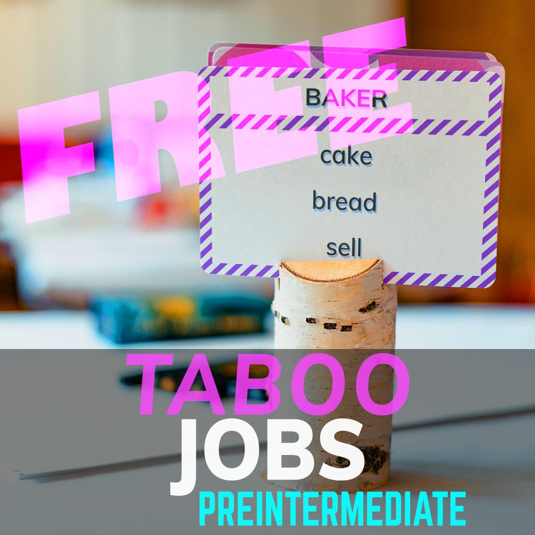 Jobs 1 Taboo Esl Eal Efl