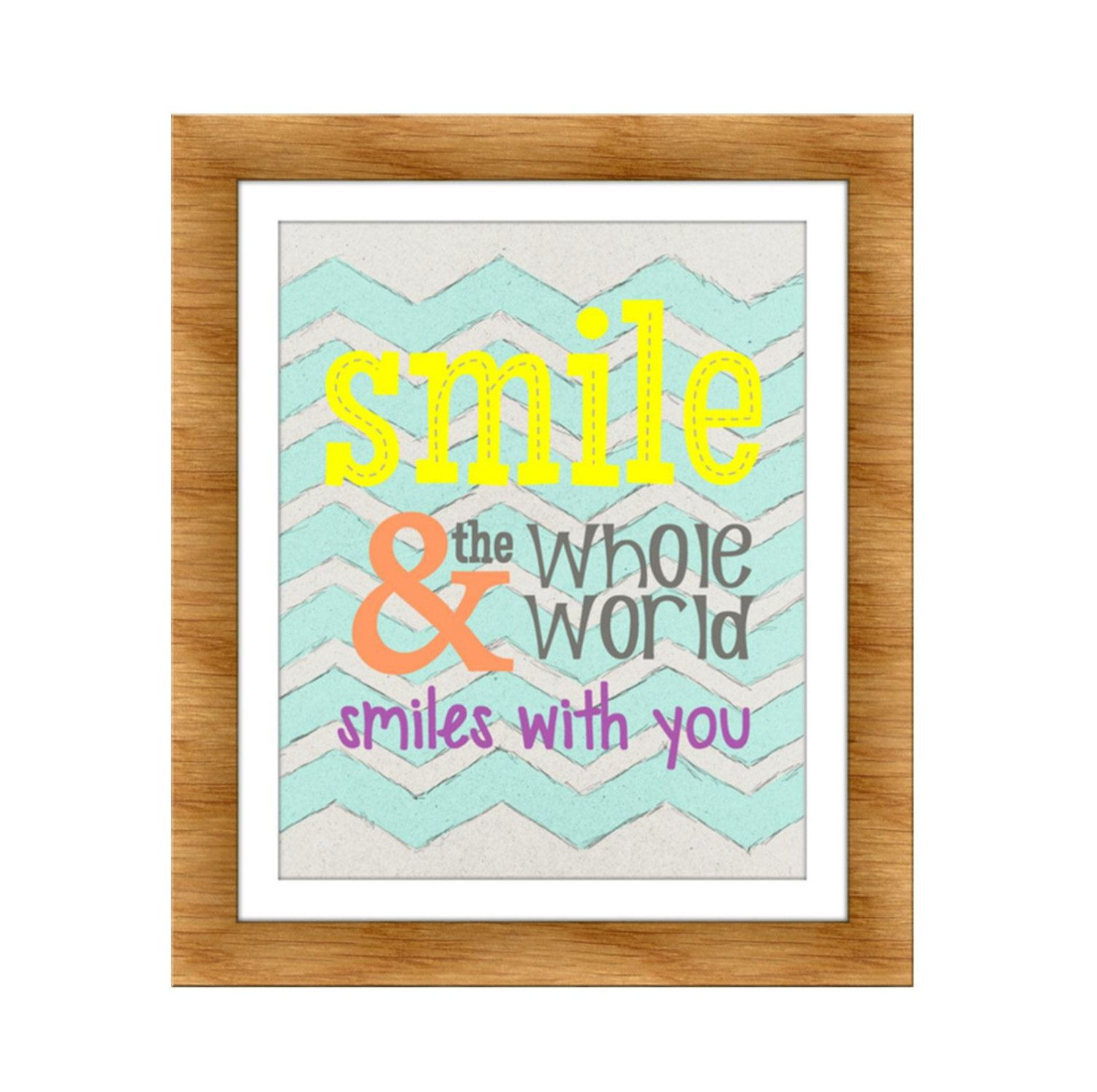 Smile And The Whole World Smiles With You Kids Art Quote Art Playroom Art 12 00 Via Etsy Playroom Art Wall Art Quotes Art Quotes
