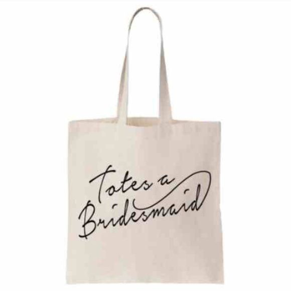 "Vendor Makes Another Sale: FINAL SALE🎉 ""Totes A Bridesmaid"" Canvas Bag Brand New With"