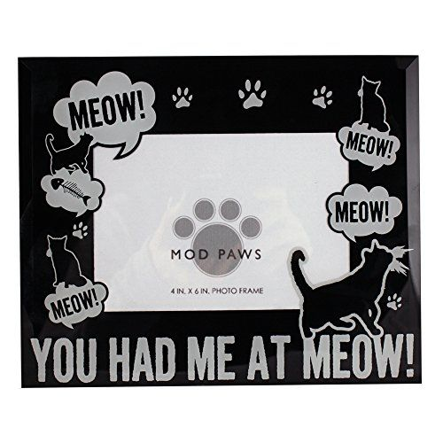 Modpaws You Had Me At Meow Photo Frame You Can Find More Details