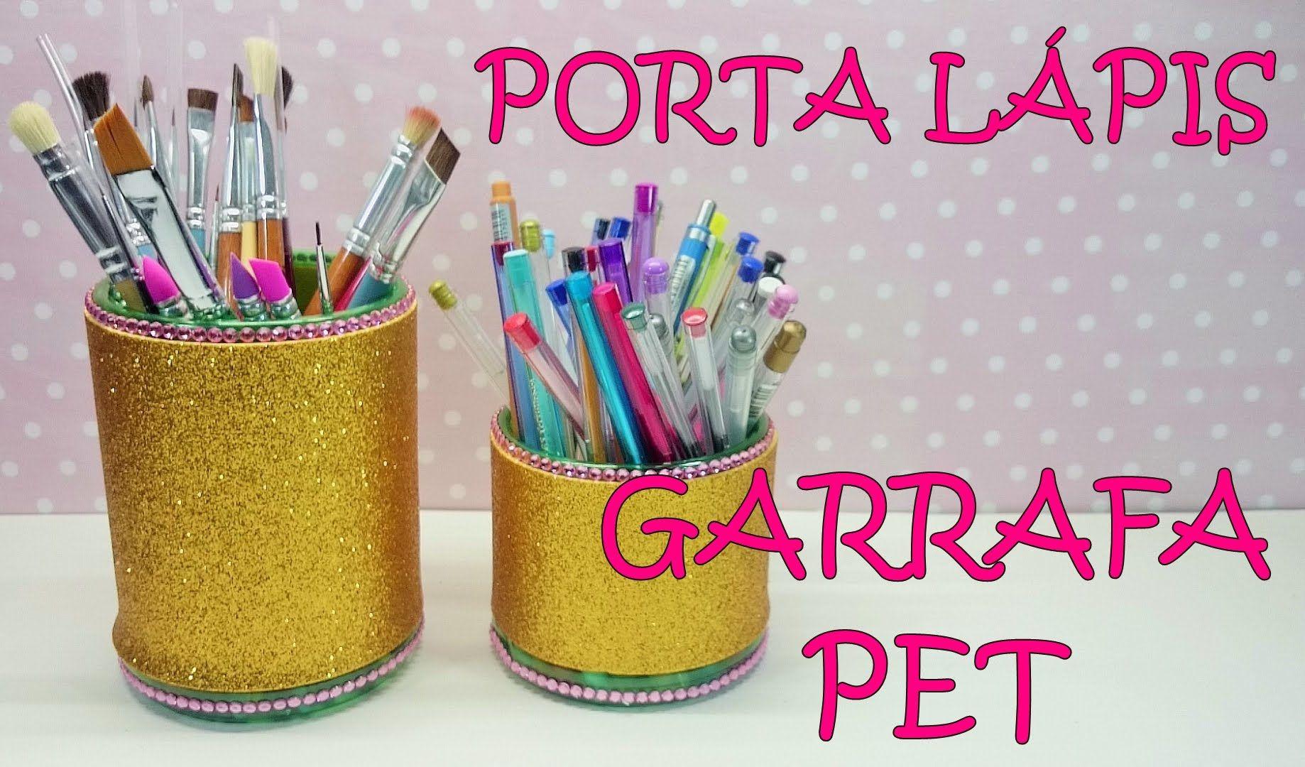 Super DIY PORTA LÁPIS - RECICLANDO GARRAFA PET | RECIKLACIJA-DEKOR  PZ08