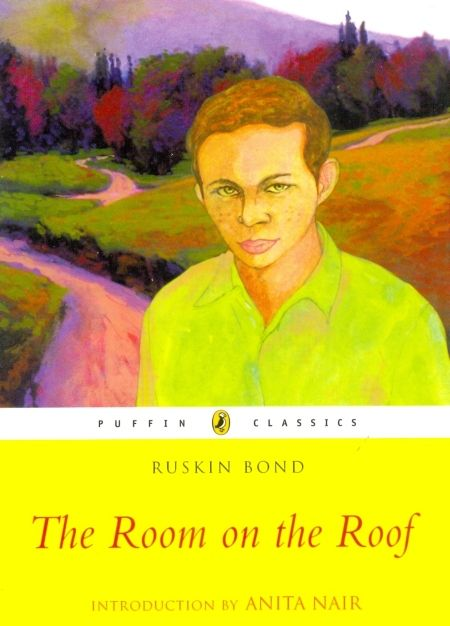 The Room On The Roof Ruskin Bond The Room On The Roof Is Semi Autobiographical Work By Ruskin Bond India S Favorite Story Ruskin Bond Indian Novels Novels
