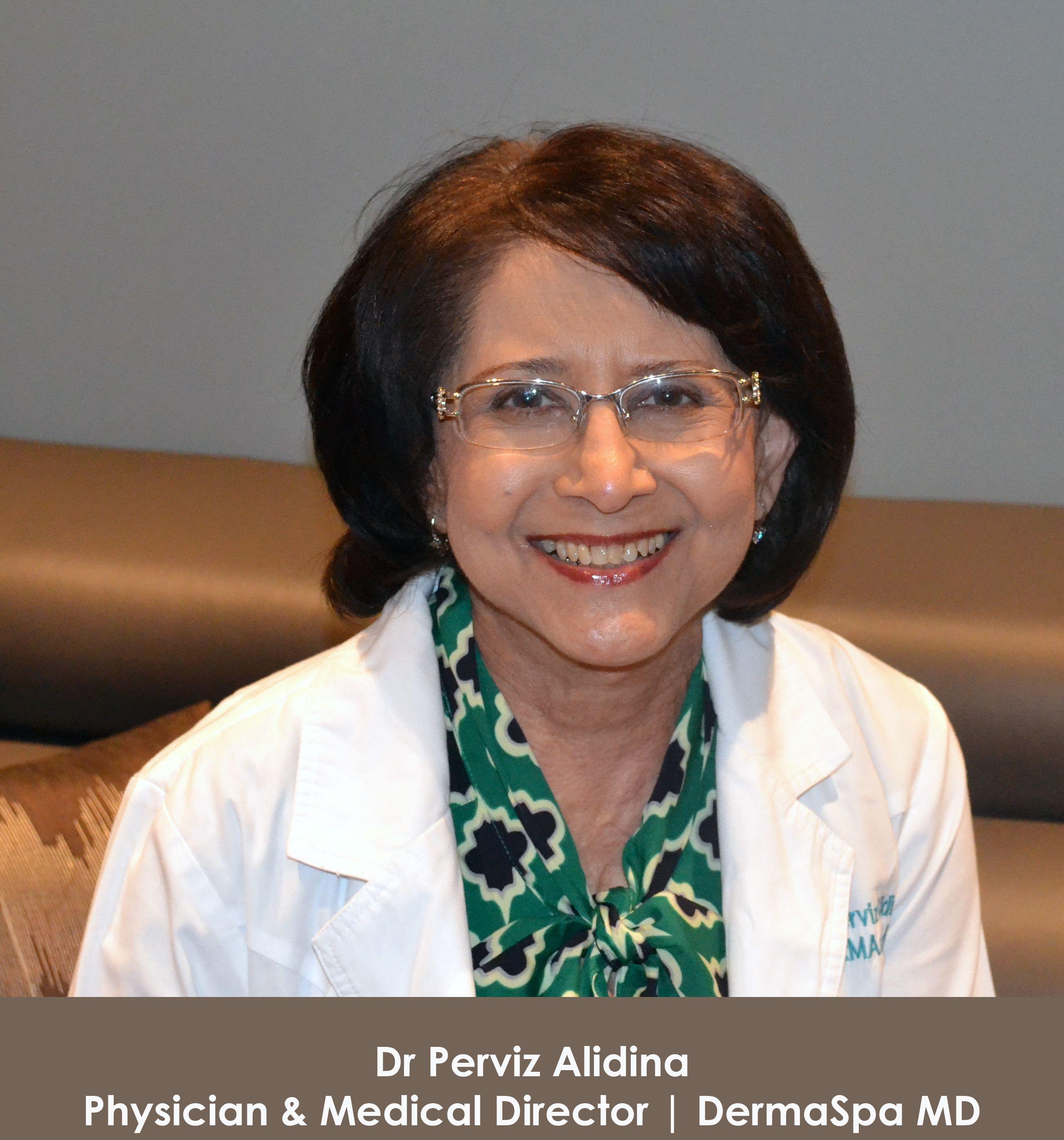 Dr Perviz Alidina Medical Director Botox Botox Fillers Acne