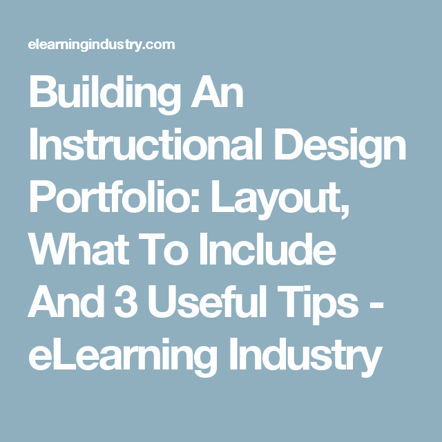 Building An Instructional Design Portfolio Layout What To Include