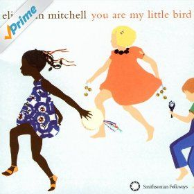 Music rec: Elizabeth Mitchell, You Are My Little Bird.