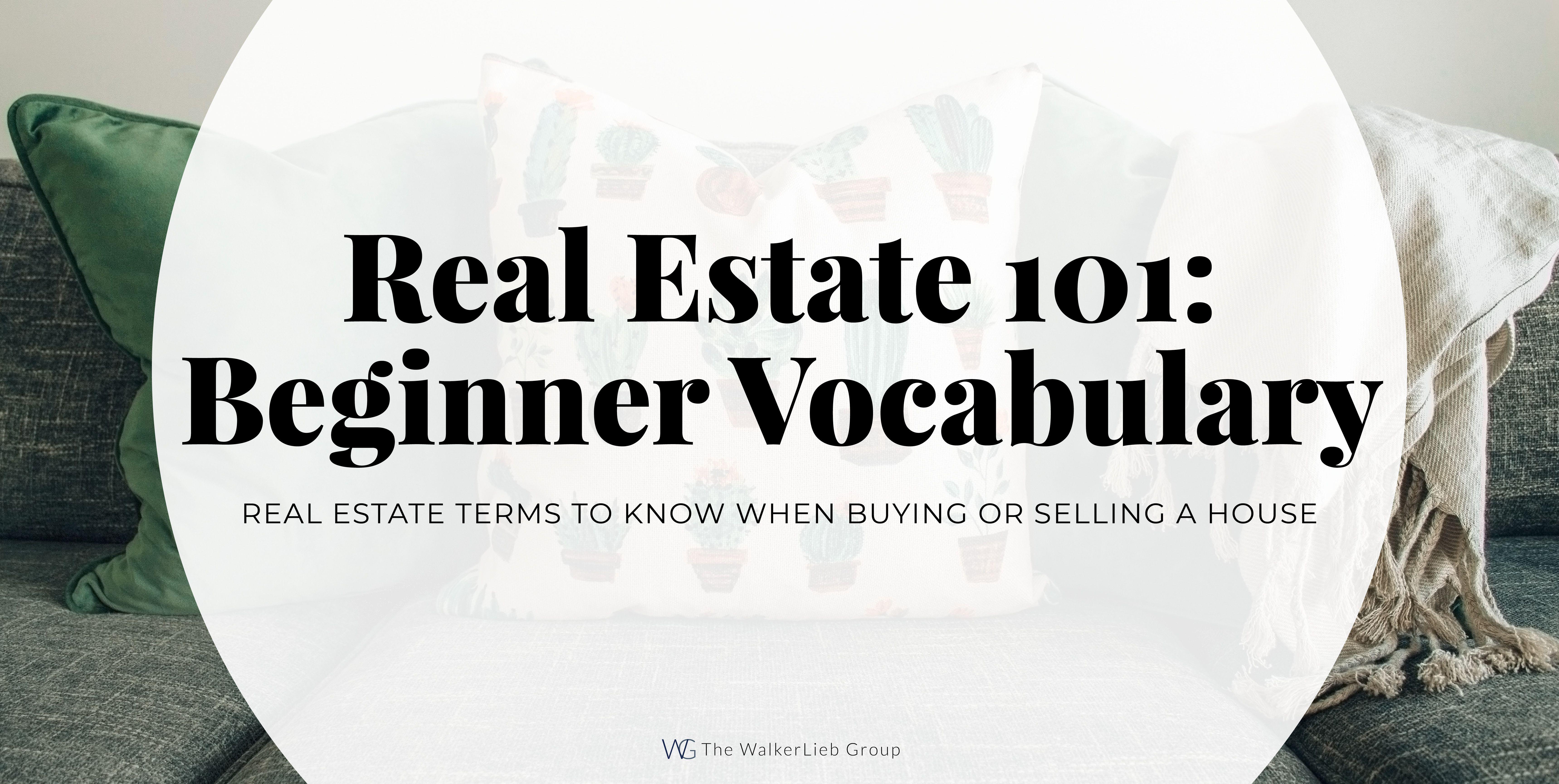 Real Estate Beginner Vocabulary Real Estate Real Estate Terms Estates