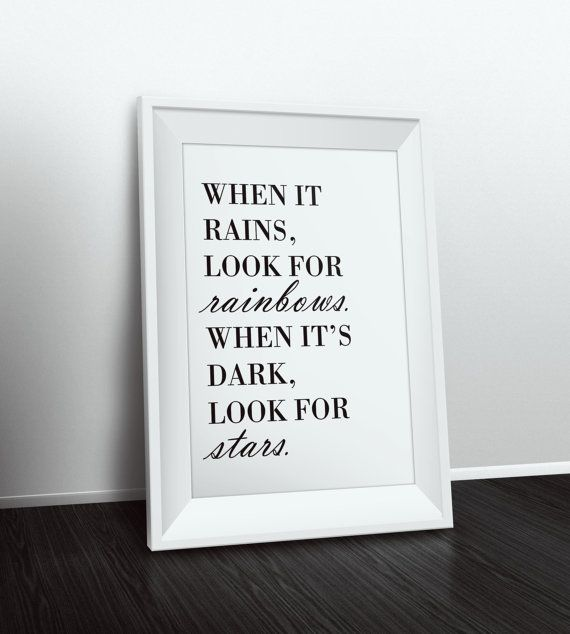 When it rains look for rainbows star quote stars quote print inspirational quote wall art quote prints quote posters positive quotes