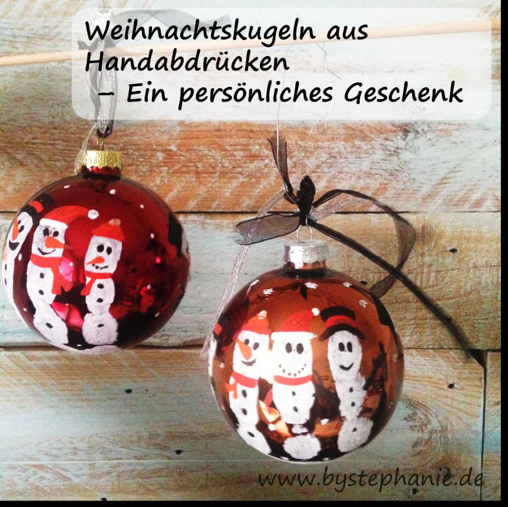 Weihnachtskugeln mit handabdruck favoriten von - Weihnachtsdekoration basteln mit kindern ...