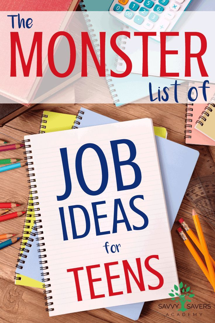 the monster list of job ideas for teens teen summer jobs and teen