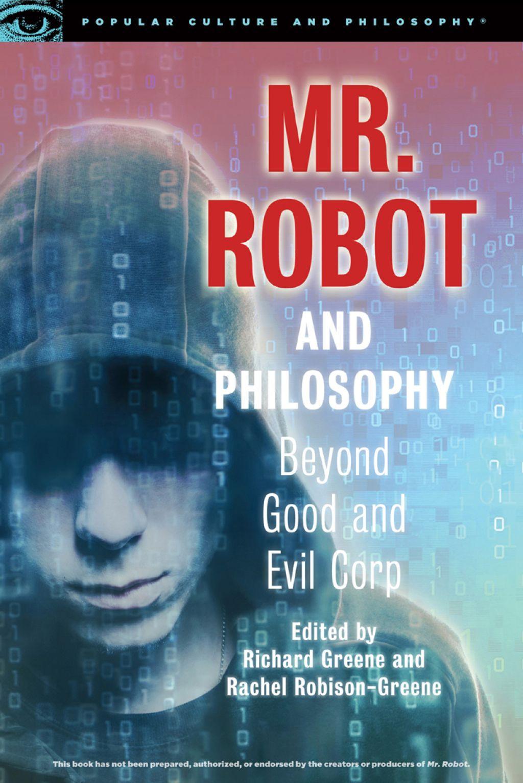 Mr Robot And Philosophy Ebook Beyond Good Evil Richard