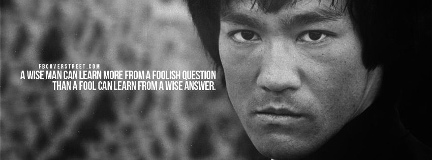 Bruce Lee Wise Man Quote Facebook Cover Wise Man Quotes Facebook Cover Quotes Bruce Lee Quotes