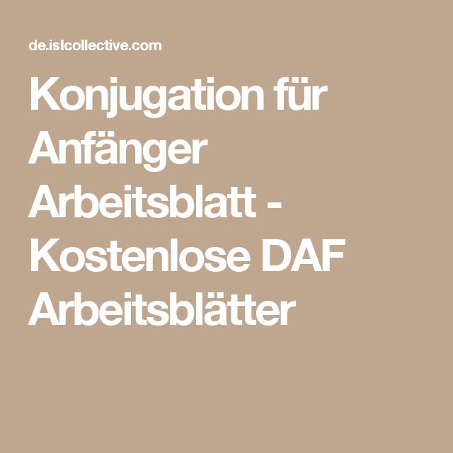 Konjugation für Anfänger Arbeitsblatt - Kostenlose DAF ...