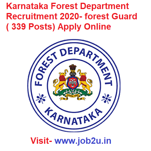 Karnataka Forest Department Recruitment 2020 Forest Guard 339