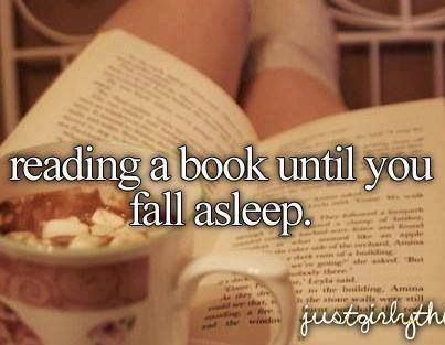 Reading a book until you fall asleep