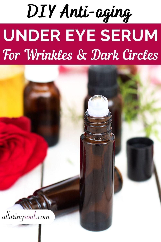 DIY Best AntiWrinkle Under Eye Serum in 2020 Oil for