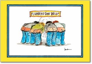 Plumbers Gone Wild Humor Birthday Greeting Card Leworks
