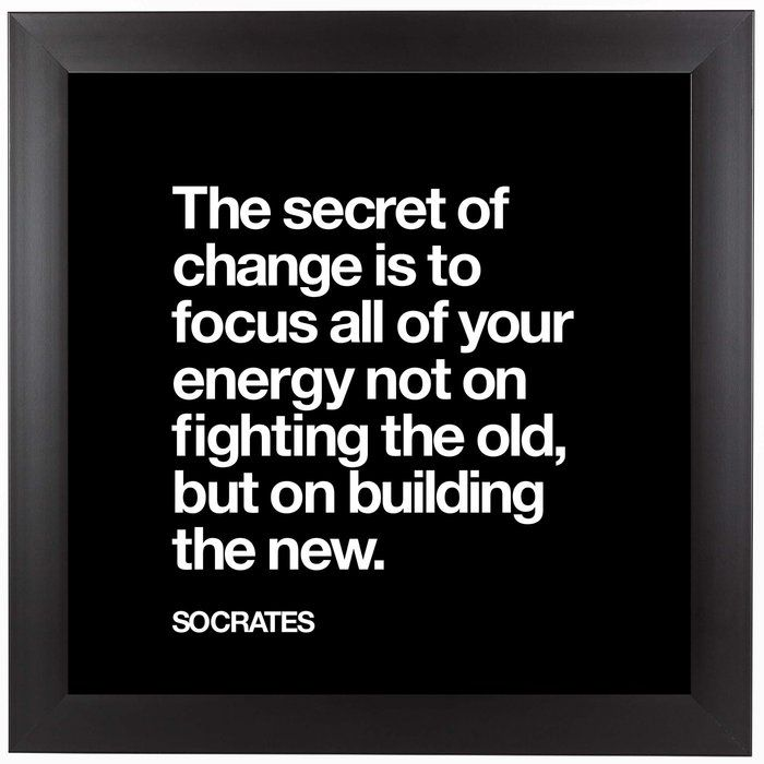 The Secret Of Change Socrates Framed Textual Art Psychology Quotes Insightful Quotes Birthday Quotes For Him