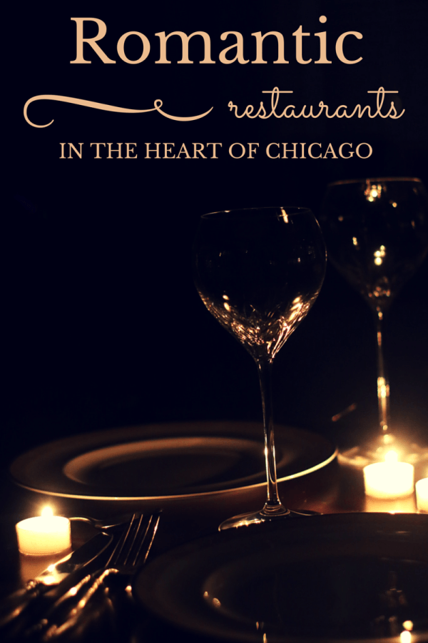 12 Romantic Restaurants In The Heart Of Chicago Chicago